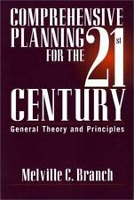 Comprehensive Planning for the 21st Century: General Theory and Principles