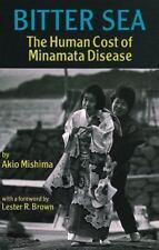 Bitter Sea: The Human Cost of Minamata Disease-ExLibrary