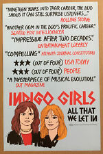 INDIGO GIRLS Rare 2004 PROMO  POSTER for All that CD 11x17 NEVER DISPLAYED