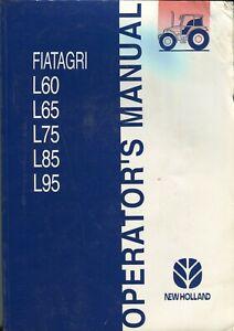 New Holland Fiatagri L60 L65 L75 L85 L95 Operator's Manual Maintenance Specifica