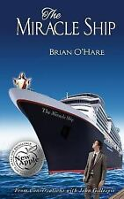 Miracle Ship : Conversations with John Gillespie: By O'Hare, Brian