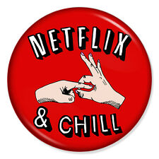 """Netflix and Chill Rude 25mm 1"""" Pin Badge Button Funny Novelty Slang Casual"""