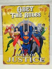 Hall Of Justice League DC Comics Obey The Rules Vintage Steel Sign 11.5 x 14.5