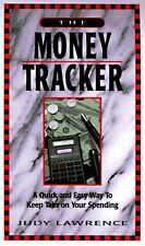 The Money Tracker: A Quick and Easy Way to Keep Ta