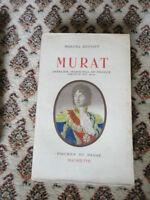 DUPONT (Marcel).? ?Murat : Cavalier, Maréchal de France, Prince et  DE LA REVOLU