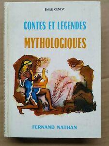 Émile Genest - Contes et légendes Mythologiques / Fernand Nathan,1969