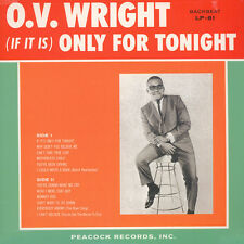 O.V. Wright (IF IT IS) ONLY FOR TONIGHT Peacock Records NEW SEALED VINYL LP