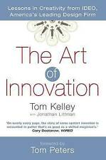The Art Of Innovation: Lessons in Creativity from IDEO, America's Leading Desig…