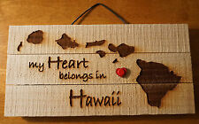 MY HEART BELONGS IN HAWAII Laser Etched Wood Plank Beach Home Decor Sign NEW