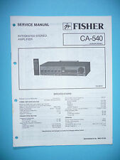 Service Manual Instructions for Fisher CA-540 ,ORIGINAL