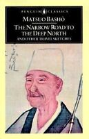 The Narrow Road To The Deep North And Other Travel Sketches (penguin Classics...