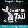 Vinyl Decal * GET OFF MY TAIL * Funny Mermaid Car Tailgate Beach Life Sticker