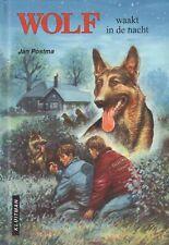 WOLF WAAKT IN DE NACHT  - Jan Postma