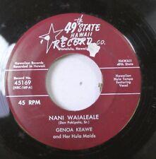 50'S & 60'S Nm! 45 Genoa Keawe And Her Kula Maids - Nani Waialeale / Hula Town O