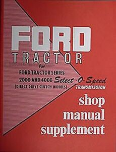 1962-1963-1964 Ford Tractor Shop Manual Select-O-Speed Transmission Supplement