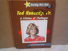 1987 TED KENNEDY JR.A Lifetime Of Challenges Hardcover patricia stone martin jfk