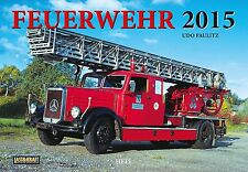 Feuerwehr 2015 Kalender Heel - Last & Kraft