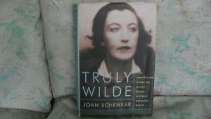 """BOOK - """" TRULY WILDE """" THE UNSETTLING STORY OF DOLLY WILDE, OSCAR'S UNUSUAL NIEC"""