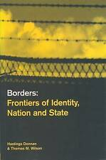 NEW Borders: Frontiers of Identity, Nation and State by Hastings Donnan