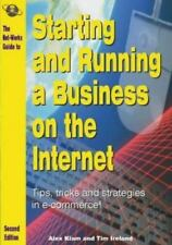 The Net-Works Guide to Starting & Running a Business on the Internet: Tips, Tri