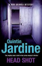 Head Shot (Bob Skinner Mysteries), Quintin Jardine, Excellent