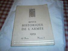 Revue historique de l'armée N°2 an 1959 spécial transport militaire auto camion