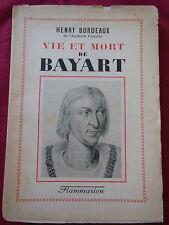 VIE et MORT de BAYART - Henry BORDEAUX - FLAMMARION - 1943
