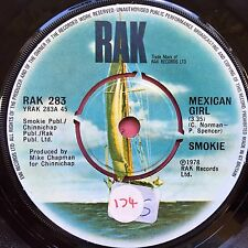 Smokie - Mexican Girl / You Took Me By Surprise - Rak 283 Ex Condition A1/B1
