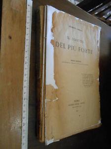 libro :IL DIRITTO DEL PIU' FORTE  GIUSEPPE CIMBALI 1902