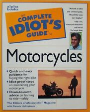 THE COMPLETE IDIOT'S GUIDE TO MOTORCYCLES - DARWIN HOLMSTROM