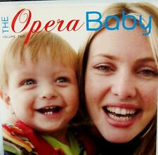 The Opera Baby, Vol. 2 NEW! CD, RELAX, EDUCATIONAL ,WELLNESS MUSIC ,CLASSICAL
