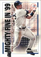2000 Impact Mighty Fine in '99 Baseball Card Pick