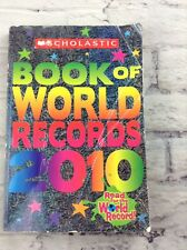 Scholastic Book Of World Records 2010 by Jenifer Morse  S-2-10 Y