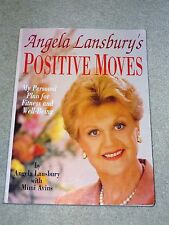 Angela Lansbury's Positive Moves : My Personal Plan for Fitness and Well-Bein...