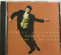 DANIEL BELANGER : QUATRE SAISONS DANS LE DESORDRE -  [ CD ALBUM ]