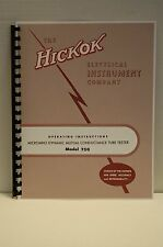 Hickok 750 Tube Tester Manual With Roll Chart Data & CA-4 & CA-5 Test Data