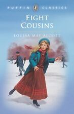 Eight Cousins (Puffin Classics) Alcott, Louisa May Paperback
