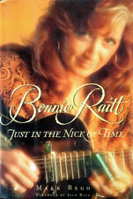 BONNIE RAITT - JUST IN THE NICK OF TIME - HARDBACK WITH DUST JACKET- 1ST EDITION