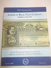 H.R.Harmer, Inc.American bank note company Archives, part Iii