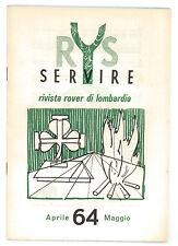SERVIRE RIVISTA ROVER DI LOMBARDIA 1964 3 NUMERI SCOUT SCOUTISMO