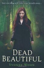 Dead Beautiful,Yvonne Woon- 9781409530244