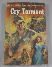 CRY TORMENT VICTOR H JOHNSON 1955 GRAPHIC #101 1ST ED PAPERBACK PB