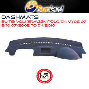 Sunland Dashmat Fits Volkswagen Polo 9N MY06 07 8 10 07/2002-2010 All Models