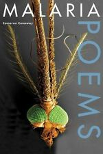 Malaria, Poems by Cameron Conaway (2014, Paperback)