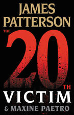 Women's Murder Club Ser.: The 20th Victim by Maxine Paetro and James Patterson (2020, Hardcover)
