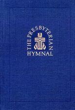 The Presbyterian Hymnal: Hymns, Psalms, and Spiritual Songs