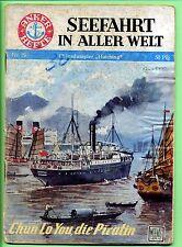 Seefahrt in aller Welt-Anker Hefte-Nr.19 --Chun Lo You , die Piratin--
