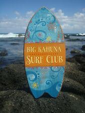 BIG KAHUNA SURF CLUB Tropical Island Blue Beach Surfboard Sign Home Decor - NEW