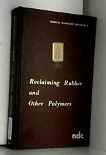 Title: Reclaiming rubber and other polymers Chemical tech by J. A Szilard Book