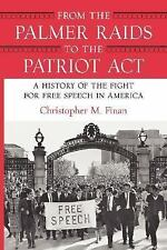 From the Palmer Raids to the Patriot Act: A History of the Fight for-ExLibrary